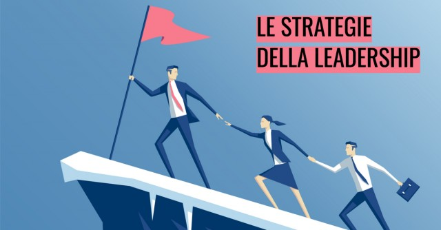 Le strategie della leadership