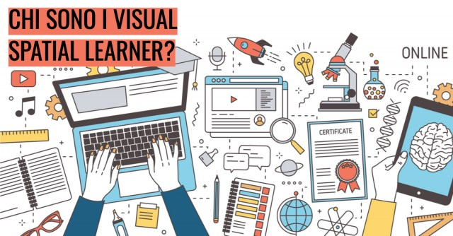 Chi sono i visual-spatial learner?