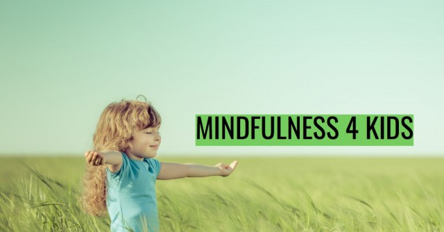 Mindfulness 4 Kids